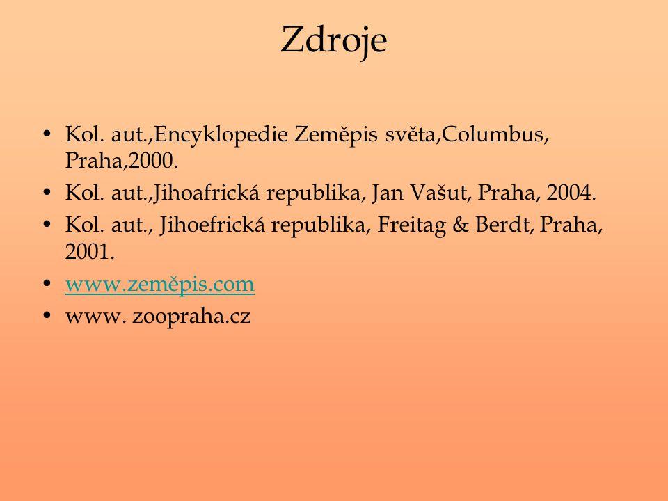 Zdroje Kol. aut.,Encyklopedie Zeměpis světa,Columbus, Praha,2000.