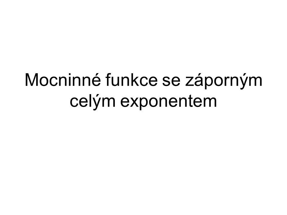 Mocninné funkce se záporným celým exponentem