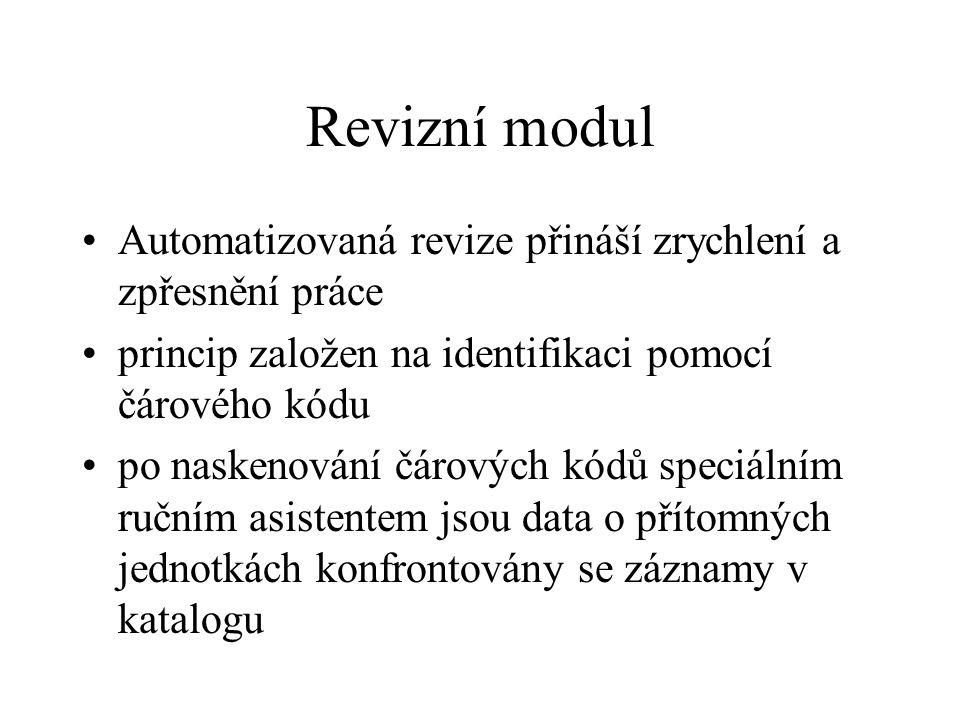 Revizní modul Automatizovaná revize přináší zrychlení a zpřesnění práce. princip založen na identifikaci pomocí čárového kódu.