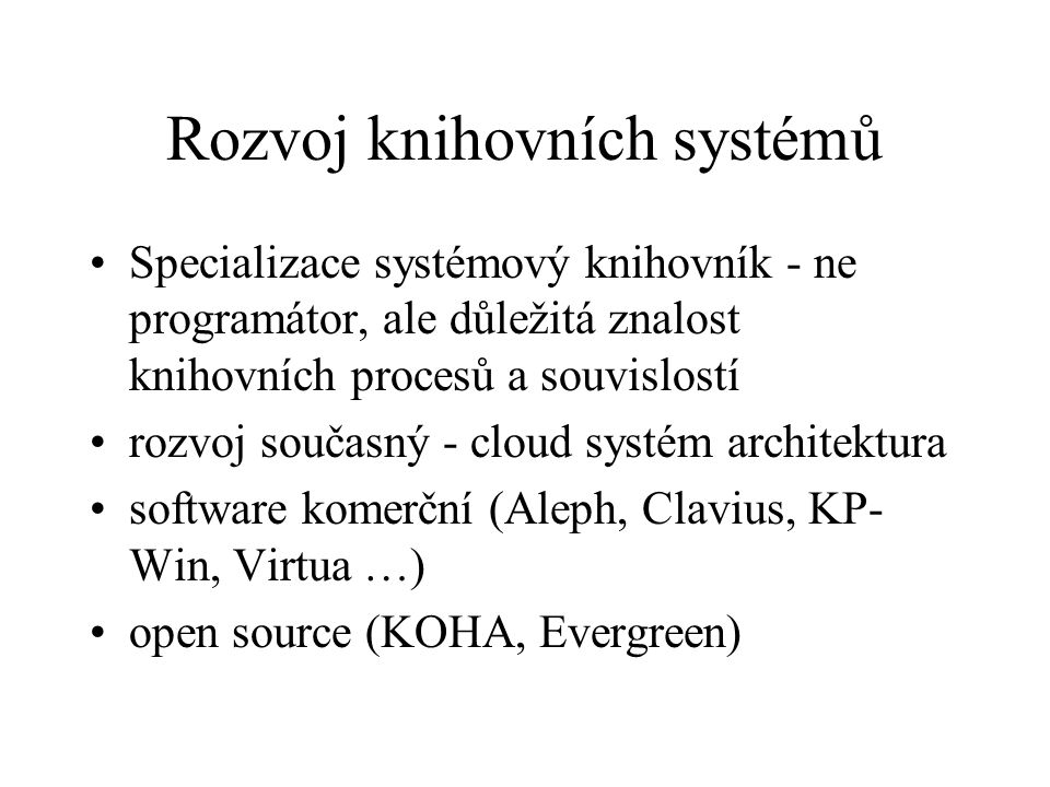 Rozvoj knihovních systémů