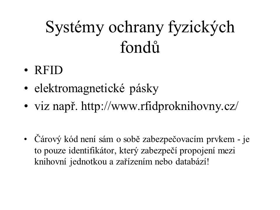 Systémy ochrany fyzických fondů
