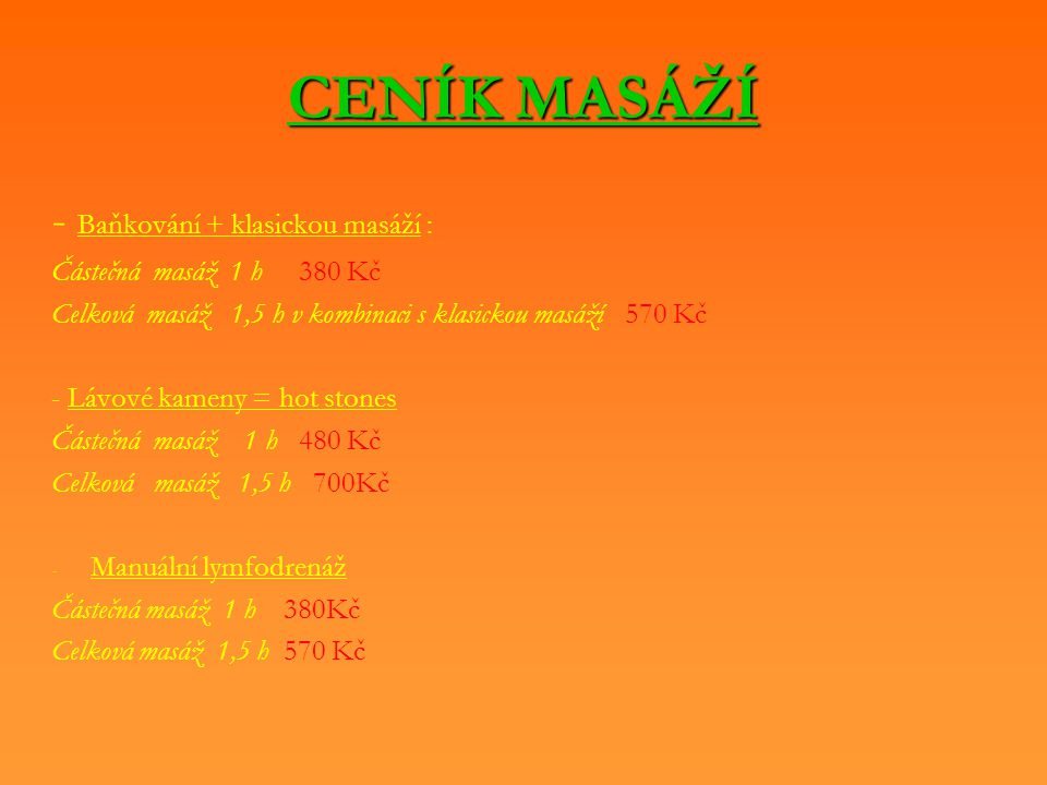 CENÍK MASÁŽÍ - Baňkování + klasickou masáží :