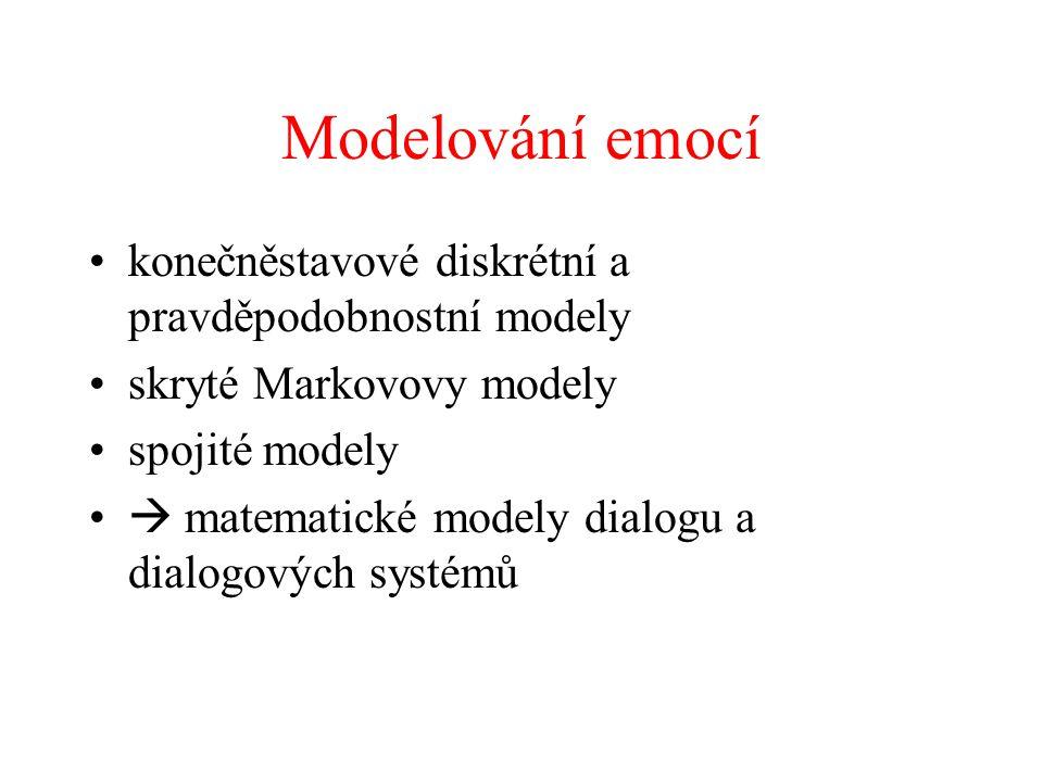 Modelování emocí konečněstavové diskrétní a pravděpodobnostní modely