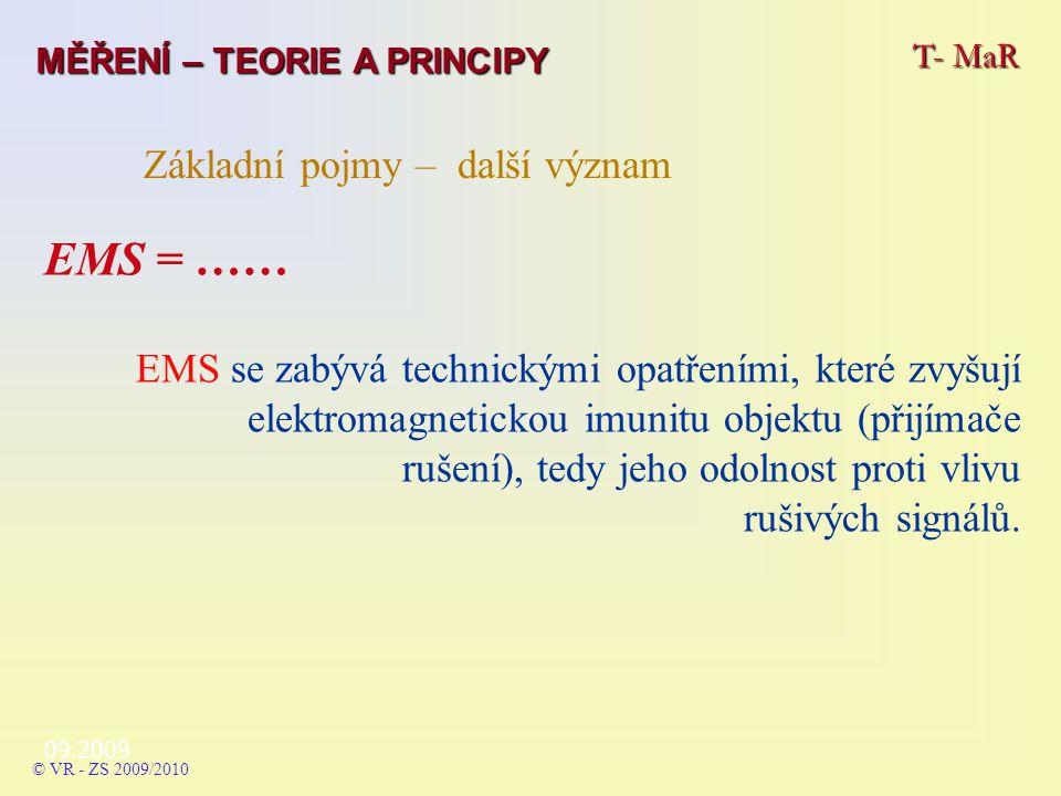 EMS = …… Základní pojmy – další význam