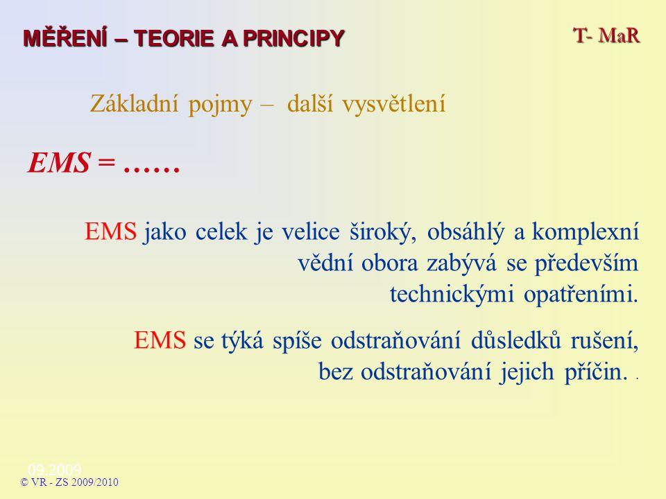 EMS = …… Základní pojmy – další vysvětlení