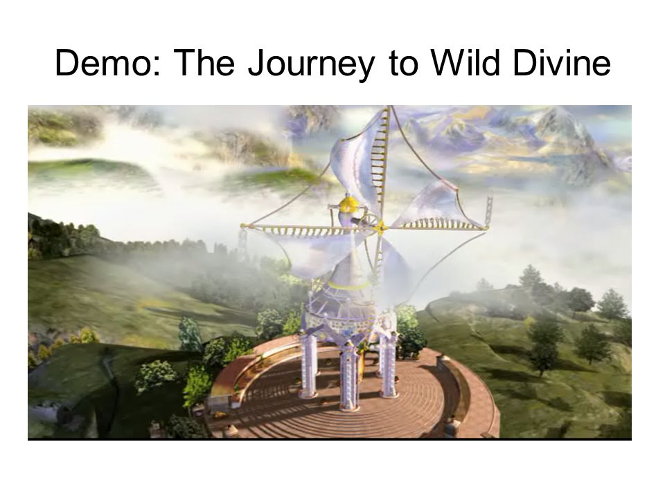 Demo: The Journey to Wild Divine