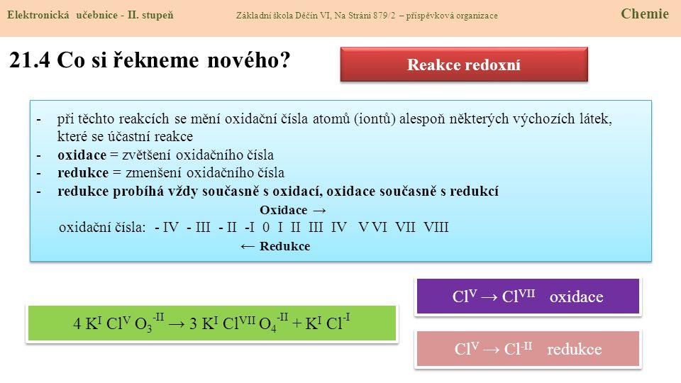 4 KI ClV O3-II → 3 KI ClVII O4-II + KI Cl-I