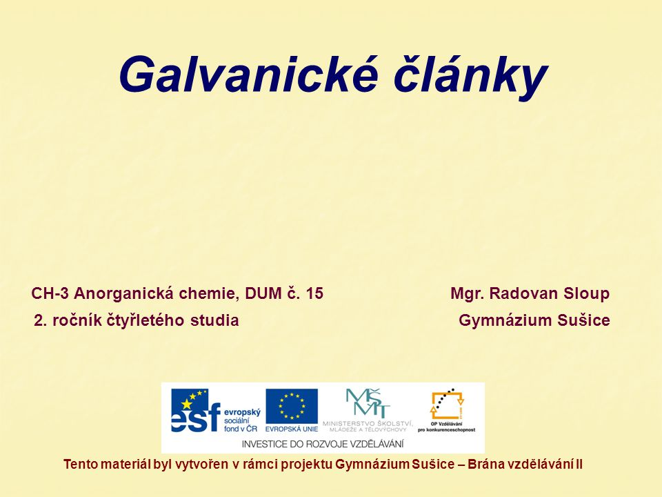 Galvanické články CH-3 Anorganická chemie, DUM č. 15