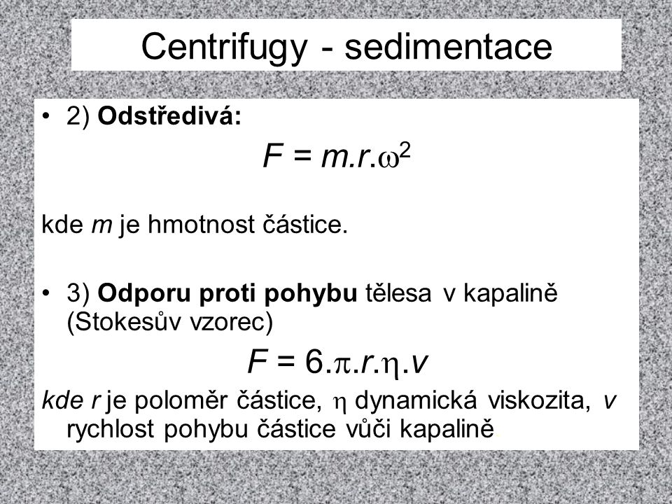 Centrifugy - sedimentace