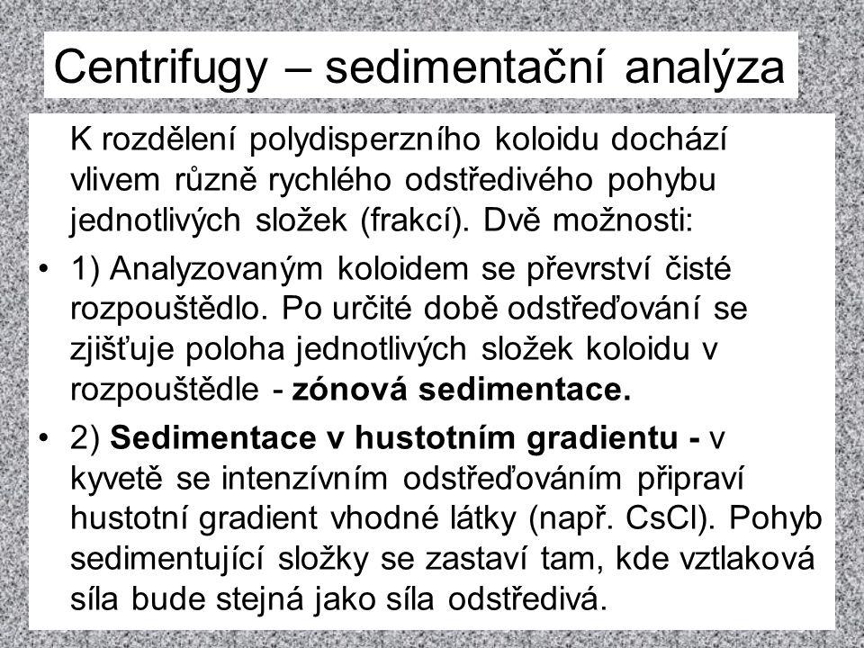 Centrifugy – sedimentační analýza