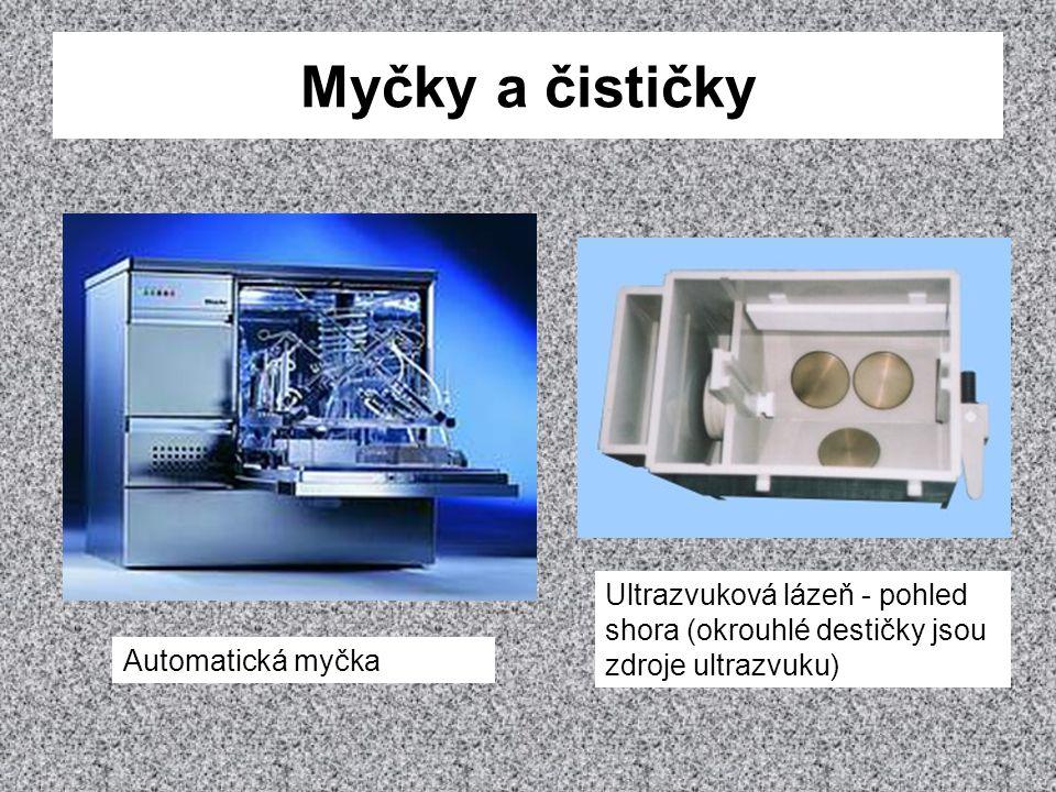 Myčky a čističky Ultrazvuková lázeň - pohled shora (okrouhlé destičky jsou zdroje ultrazvuku) Automatická myčka.