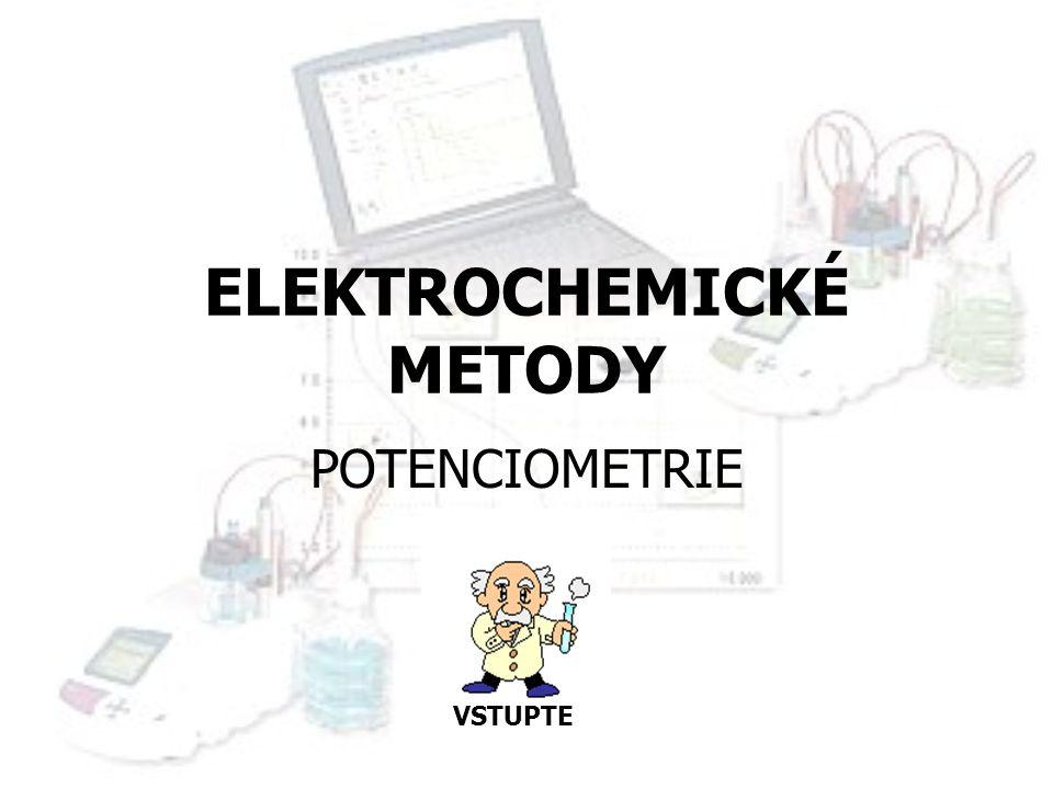 ELEKTROCHEMICKÉ METODY