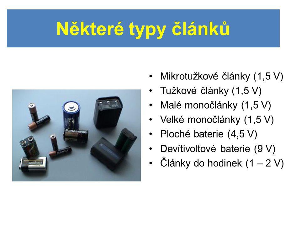 Některé typy článků Mikrotužkové články (1,5 V) Tužkové články (1,5 V)