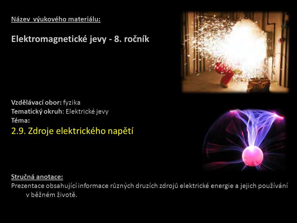 Elektromagnetické jevy - 8. ročník