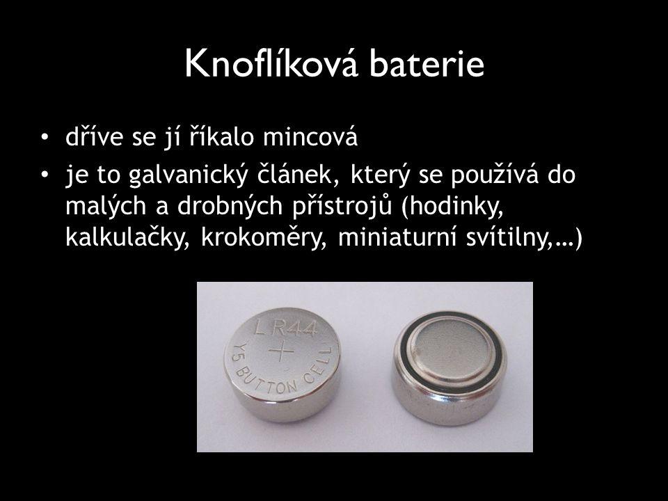Knoflíková baterie dříve se jí říkalo mincová