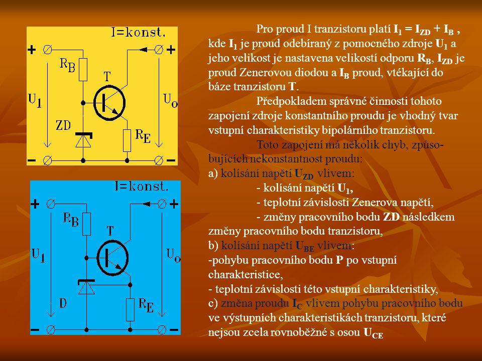 Pro proud I tranzistoru platí I1 = IZD + IB , kde I1 je proud odebíraný z pomocného zdroje U1 a jeho velikost je nastavena velikostí odporu RB, IZD je proud Zenerovou diodou a IB proud, vtékající do báze tranzistoru T.