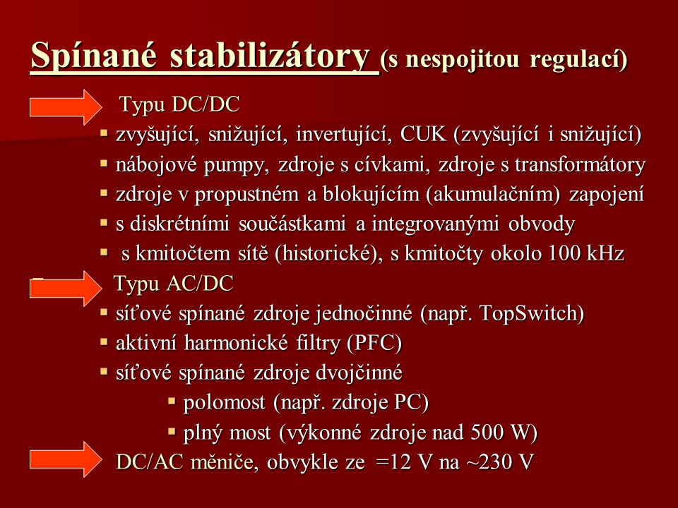 Spínané stabilizátory (s nespojitou regulací)