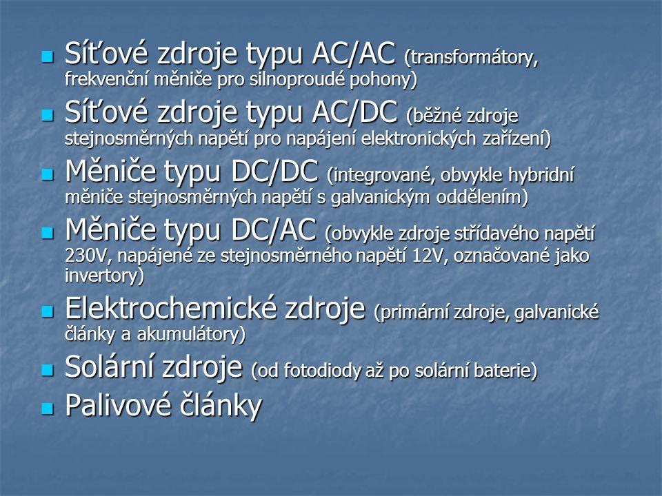 Síťové zdroje typu AC/AC (transformátory, frekvenční měniče pro silnoproudé pohony)
