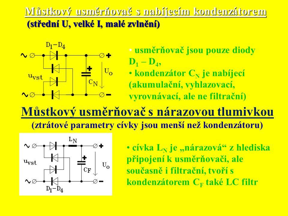Můstkový usměrňovač s nabíjecím kondenzátorem (střední U, velké I, malé zvlnění)
