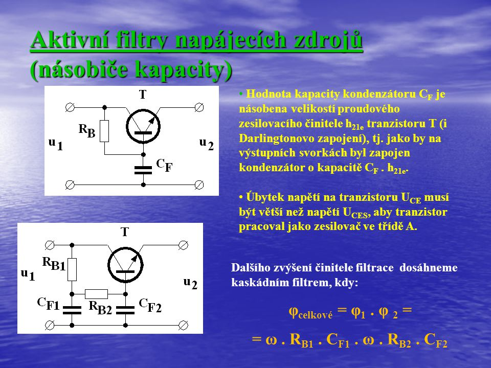 Aktivní filtry napájecích zdrojů (násobiče kapacity)