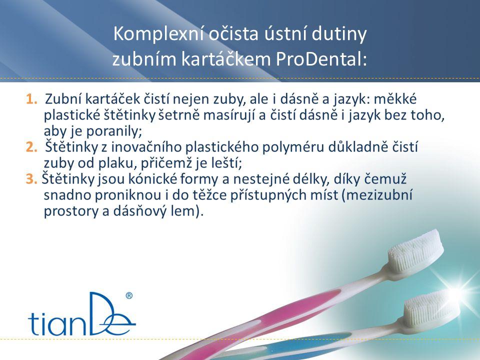 Komplexní očista ústní dutiny zubním kartáčkem ProDental: