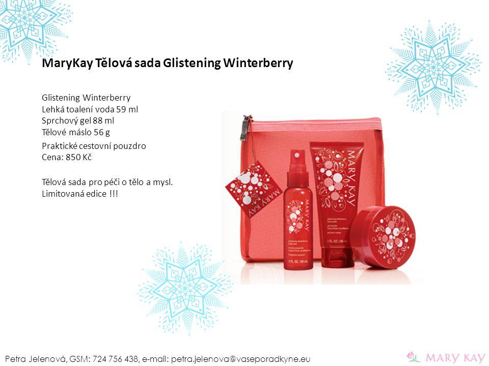 MaryKay Tělová sada Glistening Winterberry