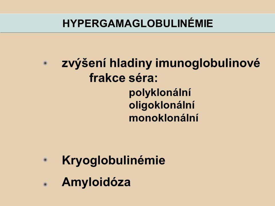 HYPERGAMAGLOBULINÉMIE
