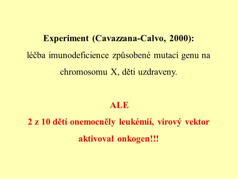Experiment (Cavazzana-Calvo, 2000):