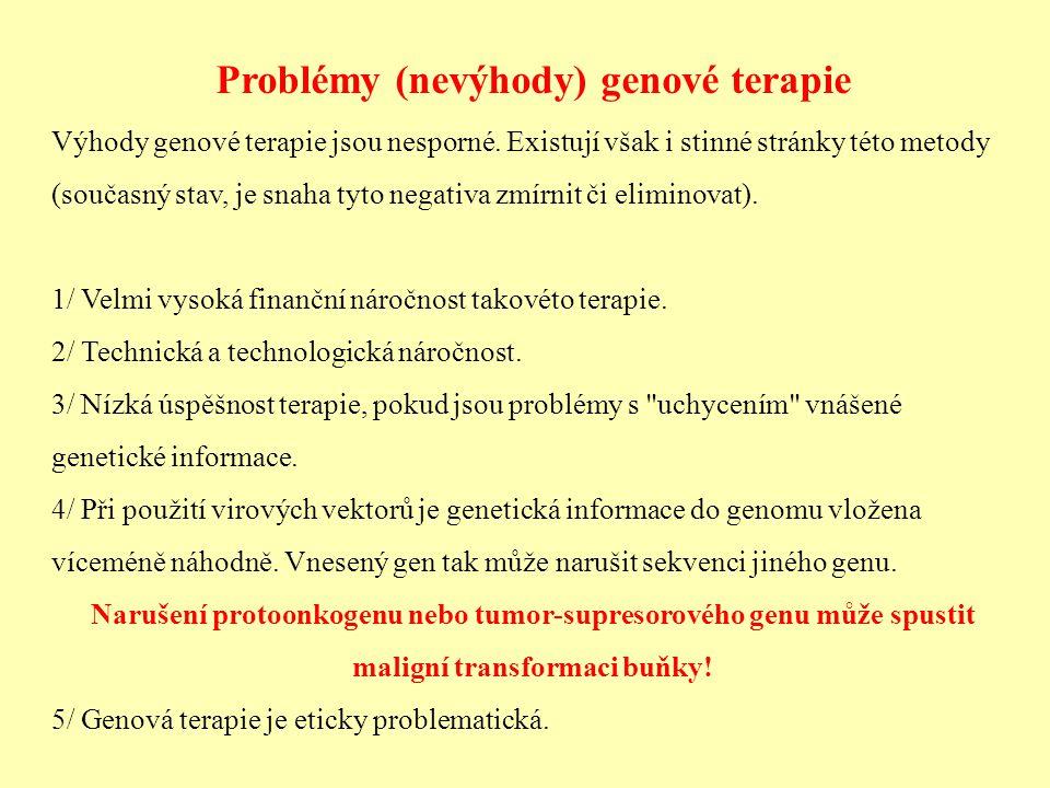 Problémy (nevýhody) genové terapie