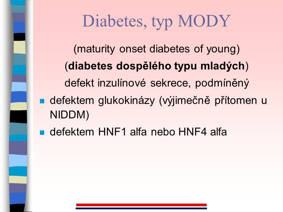 Diabetes, typ MODY (maturity onset diabetes of young)