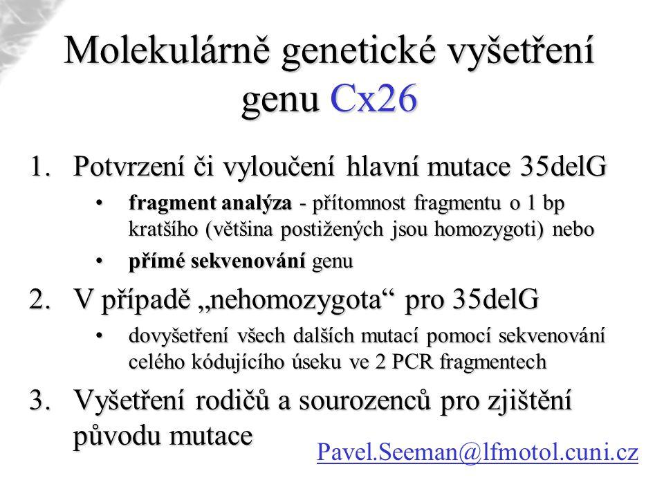 Molekulárně genetické vyšetření genu Cx26