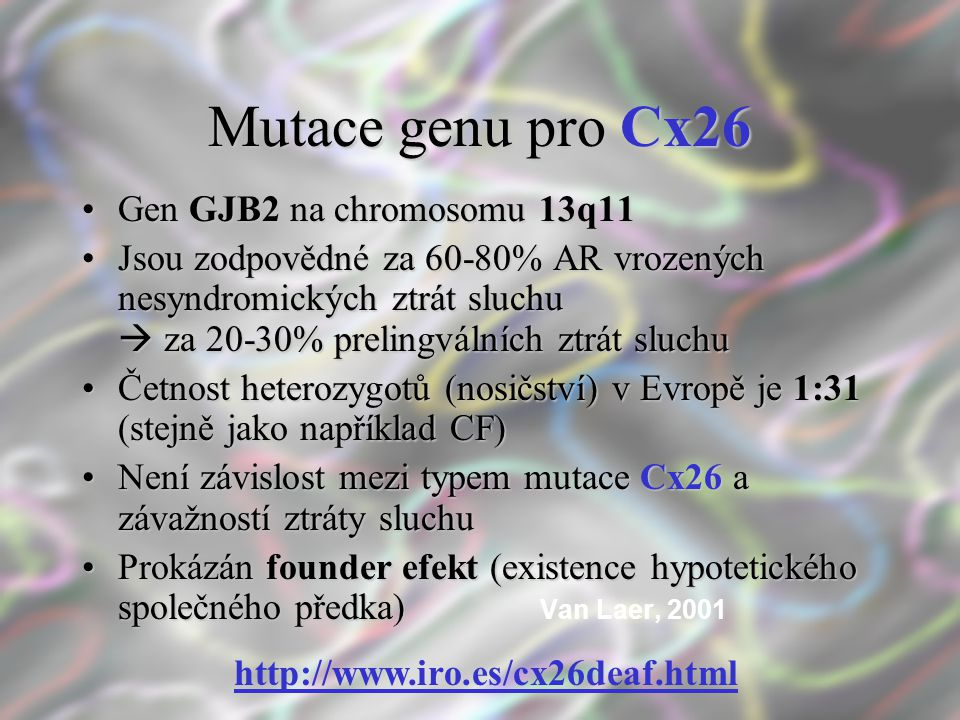 Mutace genu pro Cx26 Gen GJB2 na chromosomu 13q11