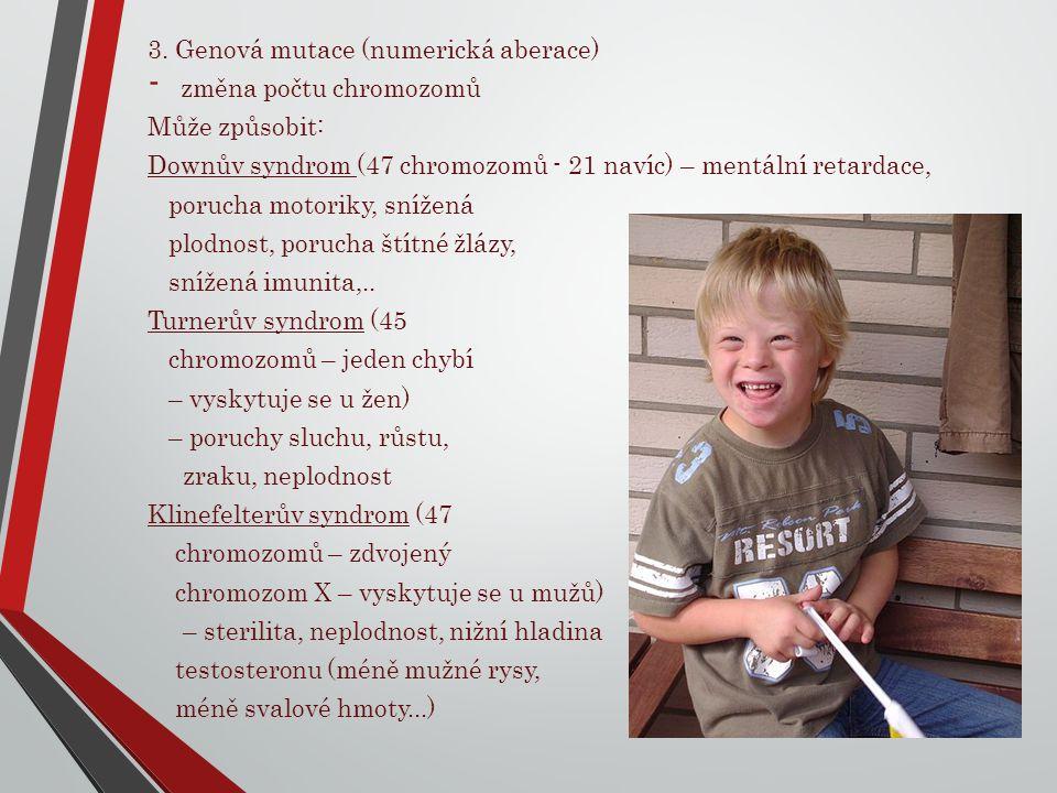 3. Genová mutace (numerická aberace)