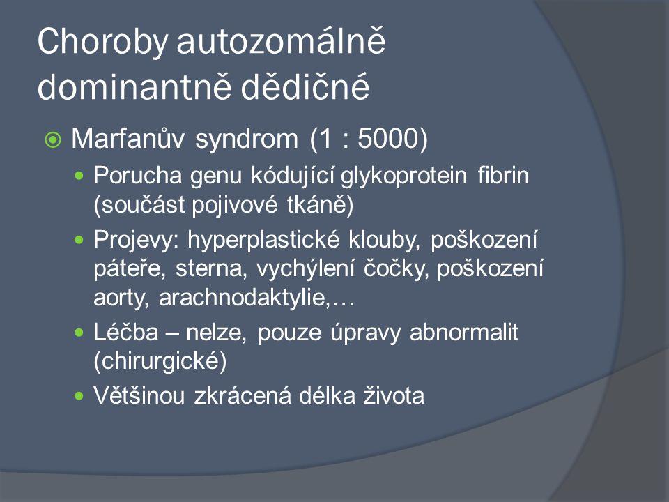 Choroby autozomálně dominantně dědičné
