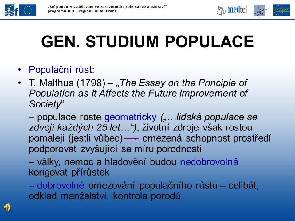 GEN. STUDIUM POPULACE Populační růst: