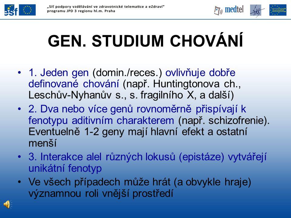 GEN. STUDIUM CHOVÁNÍ