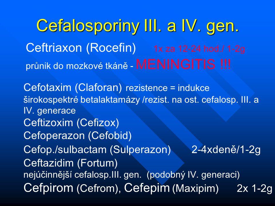 Cefalosporiny III. a IV. gen.