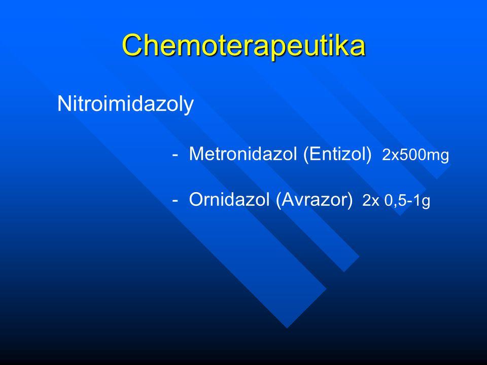 Chemoterapeutika Nitroimidazoly - Metronidazol (Entizol) 2x500mg