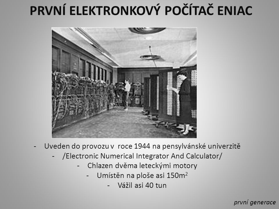 První elektronkový počítač ENIAC