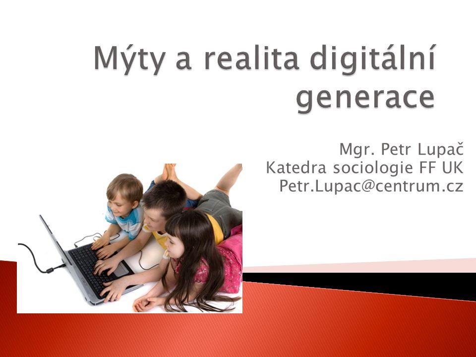 Mýty a realita digitální generace