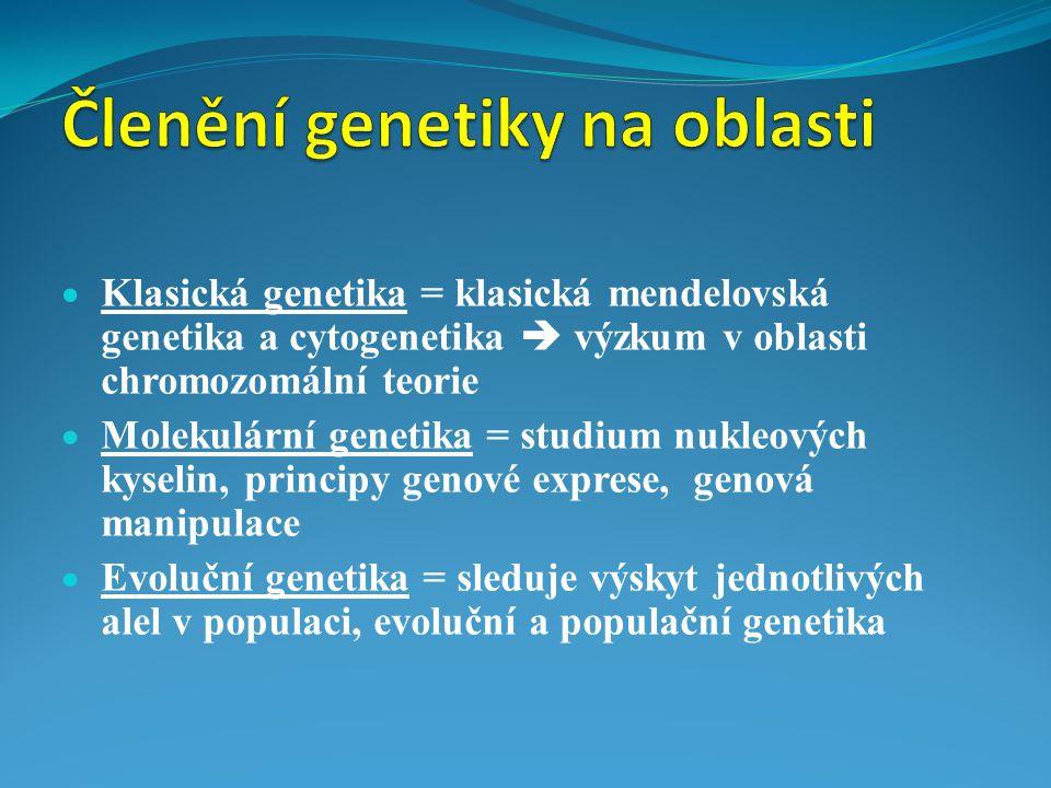Členění genetiky na oblasti