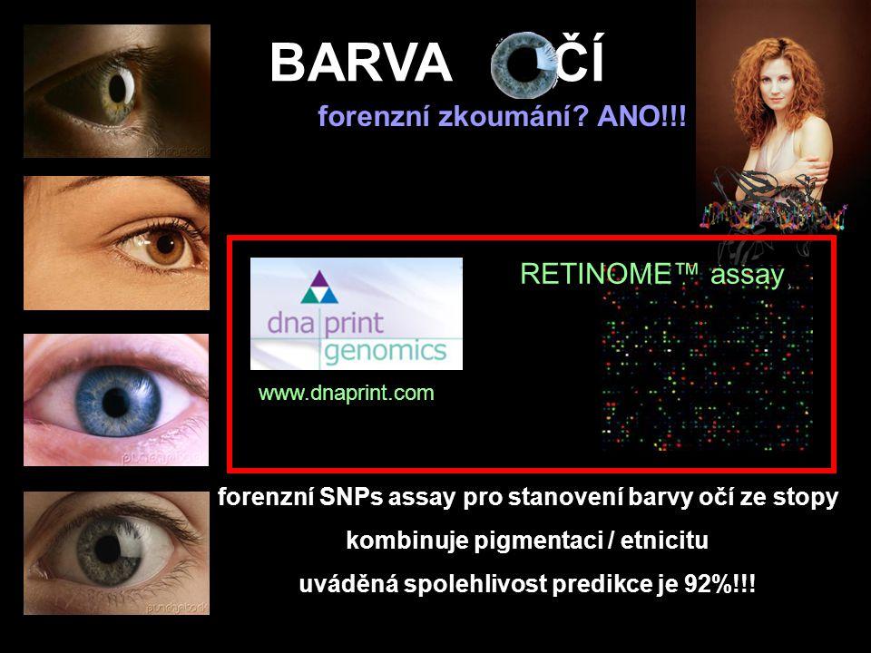 BARVA OČÍ forenzní zkoumání ANO!!! RETINOME™ assay