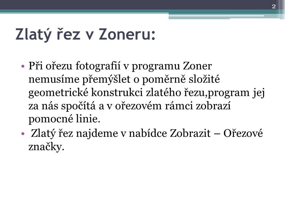Zlatý řez v Zoneru: