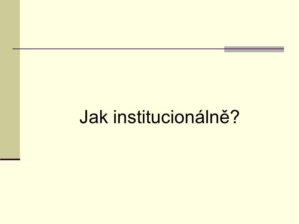 Jak institucionálně