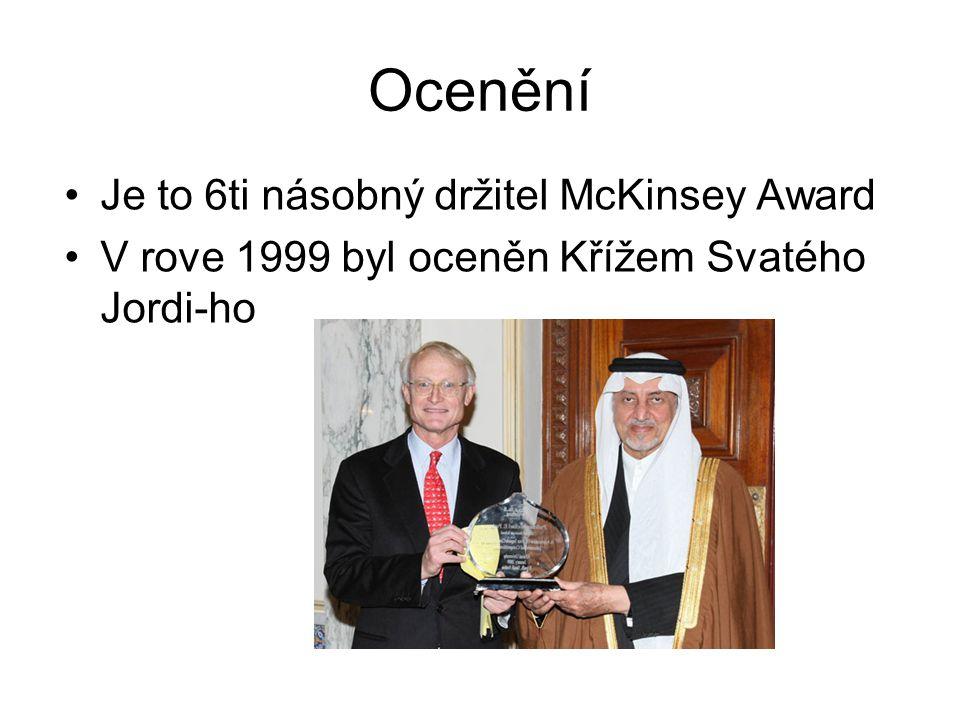 Ocenění Je to 6ti násobný držitel McKinsey Award