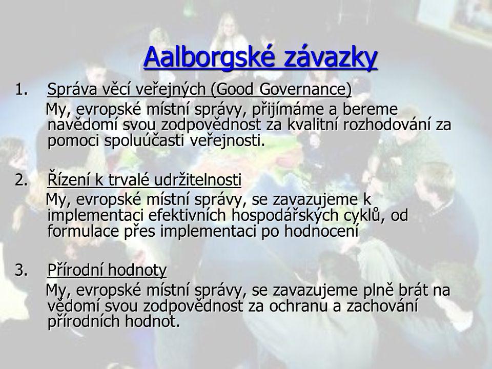 Aalborgské závazky Správa věcí veřejných (Good Governance)