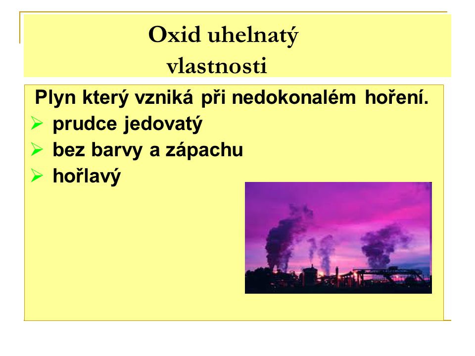 Oxid uhelnatý vlastnosti