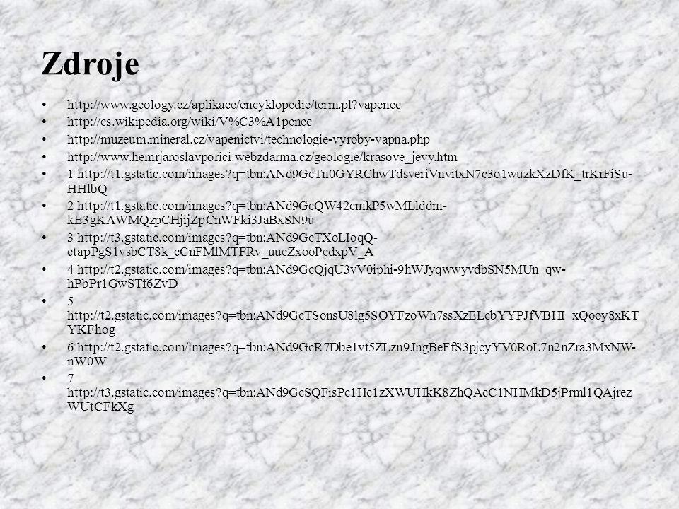 Zdroje http://www.geology.cz/aplikace/encyklopedie/term.pl vapenec