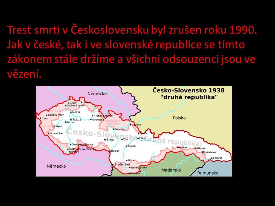Trest smrti v Československu byl zrušen roku 1990