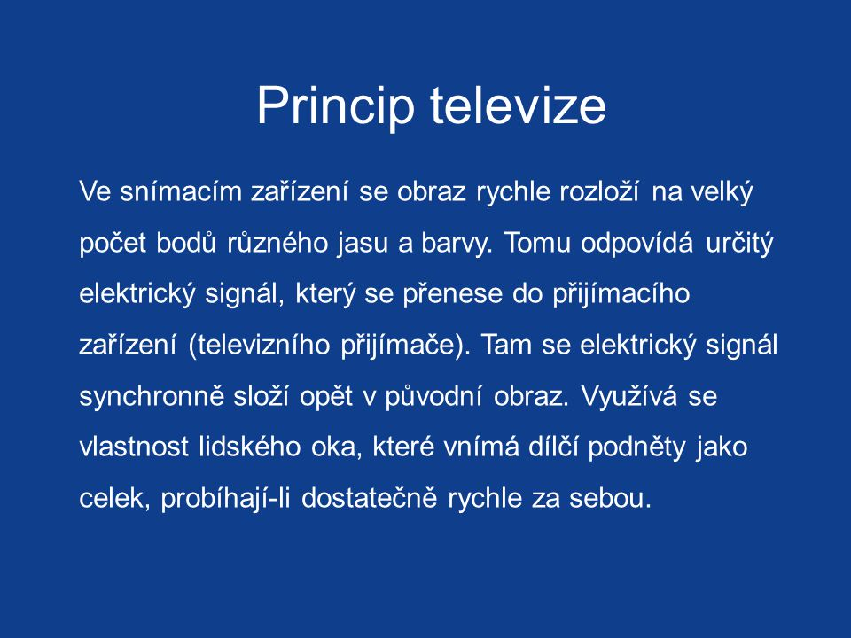 Princip televize